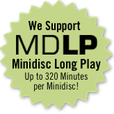 Now Supporting MDLP Minidisc Long Play